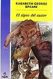 El signo del Castor/ The Sign of the Beaver (Cuatro Vientos)