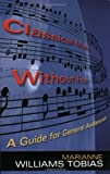 img - for Classical Music Without Fear: A Guide For General Audiences book / textbook / text book