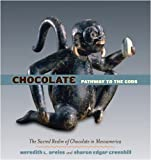 : Chocolate: Pathway to the Gods