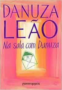 Na Sala Com Danuza (Edicao de Bolso) (Em Portugues do