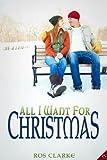 All I Want for Christmas (Entangled Flirts)