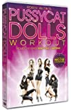 Pussycat Dolls Workout [Import anglais]