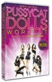 Pussycat Dolls Workout [DVD] [2009]
