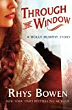 img - for Through the Window: A Molly Murphy Story (Molly Murphy Mysteries) book / textbook / text book