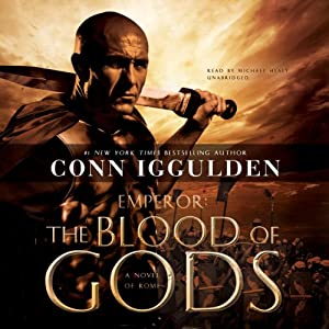Emperor: The Blood of Gods: The Emperor Series, Book 5 | [Conn Iggulden]