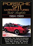 Porsche 911 Carrera and Turbo Gold Portfolio 1984-89 (Brooklands Books Road Tests Series) R.M. Clarke
