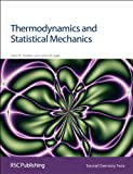 img - for Thermodynamics and Statistical Mechanics (Basic Concepts In Chemistry) book / textbook / text book