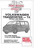 Pocket Mechanic for Volkswagen Transporter, T4 Model, 2.0 Litre Petrol, 1.9 and 2.4 Litre Diesel, Since Introduction