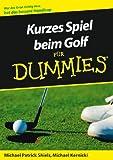 Kurzes Spiel beim Golf f�r Dummies