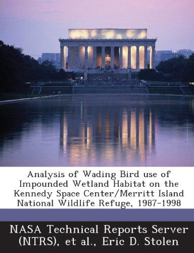 Analysis of Wading Bird Use of Impounded Wetland Habitat on the Kennedy Space Center/Merritt Island National Wildlife Refuge, 1987-1998
