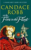 Candace Robb The Fire in the Flint