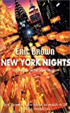 New York Nights (VIREX Trilogy) Eric Brown