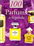 100 Parfums de lgende