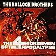 The 4 Horsemen of the Apocalyp