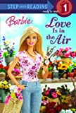 Barbie Love is in the Air (Step Into Reading)