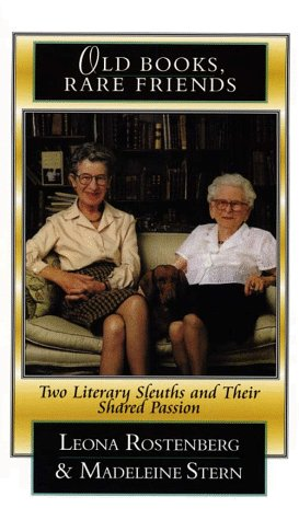 Old Books, Rare Friends: Two Literary Sleuths and Their Shared Passion (Thorndike Press Large Print Senior Lifestyles Series)