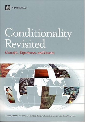 Conditionality Revisited: Concepts, Experiences,and Lessons (Lessons from Experience)