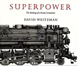 Superpower: The Making of a Steam Locomotive