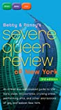 Betty and Pansy's Severe Queer Review of New York