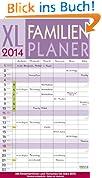 XL Familienplaner 2014: Mit 6 Spalten. Familientimer mit Ferienterminen und Vorschau bis März 2015