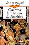 CUENTOS FANTASTICOS DE AMERICA