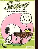echange, troc Charles M. Schulz - Peanuts. 13. Snoopy c'est le printemps