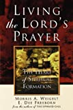 img - for Living the Lord's Prayer book / textbook / text book