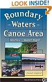 Boundary Waters Canoe Area: The Western Region
