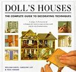 Dolls Houses: Complete Decorating Tec...
