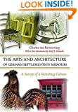 The Arts and Architecture of German Settlements in Missouri: A Survey of a Vanishing Culture