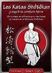 Les Katas Shotokan - tome 1