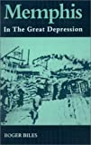 Memphis: In the Great Depression