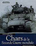 echange, troc Stéphane Ferrard, Collectif - Chars de la Seconde Guerre mondiale