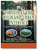 Forests at the Wildland-Urban Interface: Conservation and Management (Integrative Studies in Water Management & Land Deve)