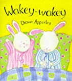 Wakey-wakey (0747540756) by Apperley, Dawn