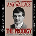 The Prodigy: A Biography of William James Sidis, America's Greatest Child Prodigy (       UNABRIDGED) by Amy Wallace Narrated by Aze Fellner