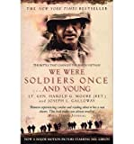 We Were Soldiers Once... and Young:   Ia Drang- The Battle That Changed the War in Vietnam (0060093005) by Harold G. Moore