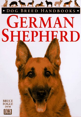 Dog Breed Handbooks: German Shepherd