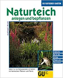 naturteich anlegen und bepflanzen hartmut wilke marlene gemke 9783774225633 books. Black Bedroom Furniture Sets. Home Design Ideas