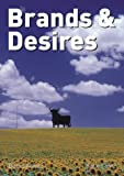 Brands & Desires (3775791582) by Bernd Kreutz