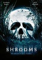 Shrooms - Im Rausch des Todes