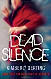 Kimberly Derting Dead Silence (Body Finder)