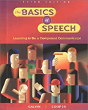 The Basics of Speech Learning to be a Competent Communicator Student by Glencoe McGraw-Hill