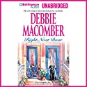 Right Next Door: 'Father's Day' and 'The Courtship of Carol Sommars' (       UNABRIDGED) by Debbie Macomber Narrated by Angela Dawe