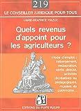 echange, troc Marie-Béatrice Mazuc - Quels revenus d'appoint pour les agriculteurs ?