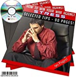 HOW TO WIN YOUR WAR AGAINST STRESS - AN ENHANCED BOOK ON A CD
