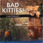 Bad Kitties: Celebrating good times a...