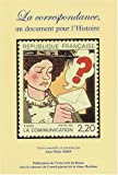 echange, troc Collectif, Anne-Marie Sohn - La correspondance, un document pour l'histoire