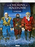 echange, troc Daniel Bardet, François Dermaut - Les Chemins de Malefosse, tome 3 : La vallée de misère