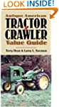 Antique American Tractor and Crawler...